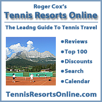 Tennis Resorts Online, the web's leading source of tennis-travel information, www.tennisresortsonline.com